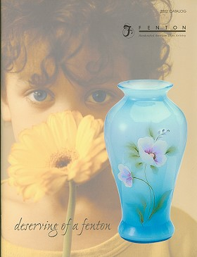 Fenton Art Glass 2002 Catalog