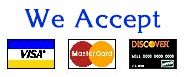 We accept Visa, Mastercard, and Discover.